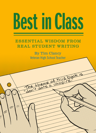 Best in Class - Essential Wisdom from Real Student Writing - cover