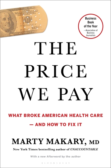 The Price We Pay - What Broke American Health Care--and How to Fix It - cover