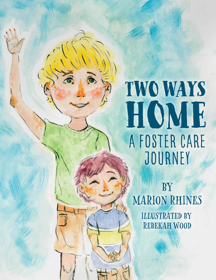 Two Ways Home: A Foster Care Journey - cover