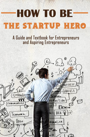 How to Be the Startup Hero - cover