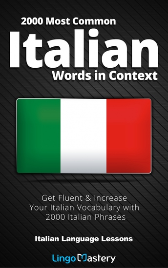 2000 Most Common Italian Words in Context - Get Fluent & Increase Your Italian Vocabulary with 2000 Italian Phrases - cover
