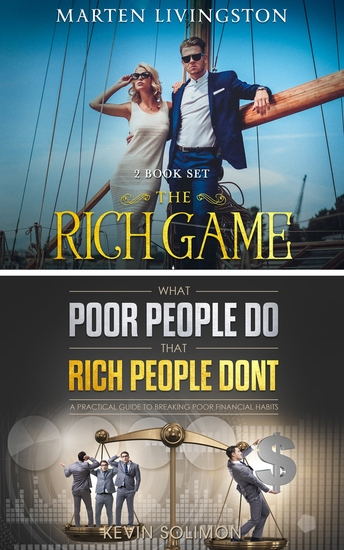 The Rich Game - What Poor People Do That Rich People Don't - Secrets the Rich Know About Money That the Poor Don't - cover