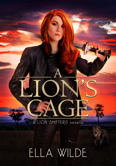 A Lion's Cage - a Lion Shifters novel - cover