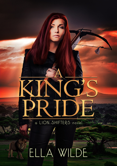 A King's Pride - a Lion Shifters novel - cover