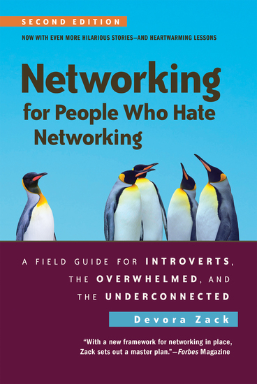 Networking for People Who Hate Networking Second Edition - A Field Guide for Introverts the Overwhelmed and the Underconnected - cover