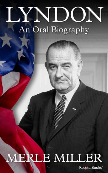 Lyndon - An Oral Biography - cover