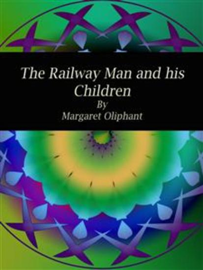 The Railway Man and his Children - cover