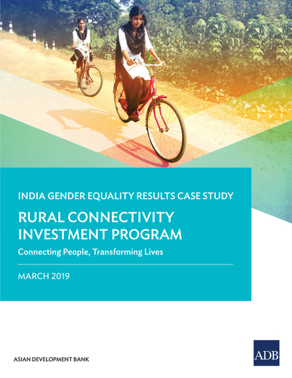 The Rural Connectivity Investment Program - Connecting People Transforming Lives—India Gender Equality Results Case Study - cover