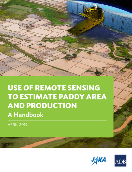 Use of Remote Sensing to Estimate Paddy Area and Production - A Handbook - cover