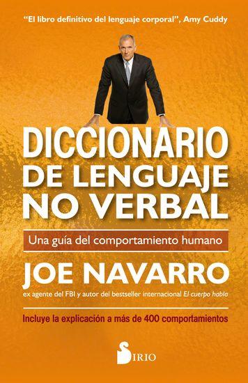 Diccionario de lenguaje no verbal - Una guía del comportamiento humano - cover