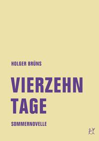 Vierzehn Tage von Holger Brüns online lesen
