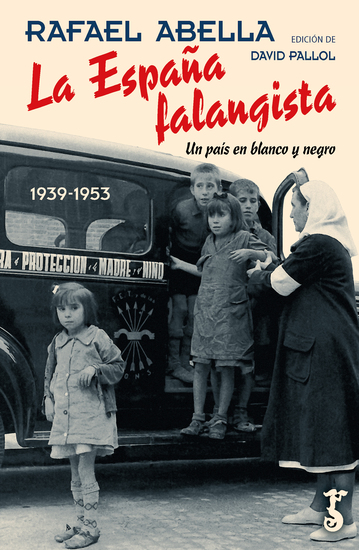La España falangista - Un país en blanco y negro 1939-1953 - cover
