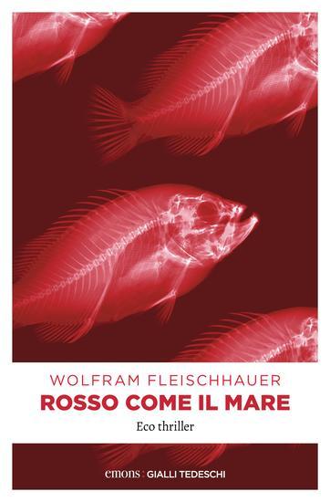 Rosso come il mare - Eco thriller - cover