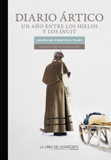 Diario ártico - Un año entre los hielos y los inuits - cover