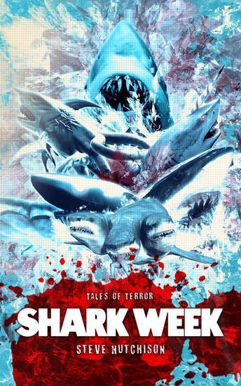 Shark Week - Times of Terror - cover