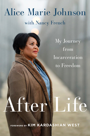 After Life - My Journey from Incarceration to Freedom - cover
