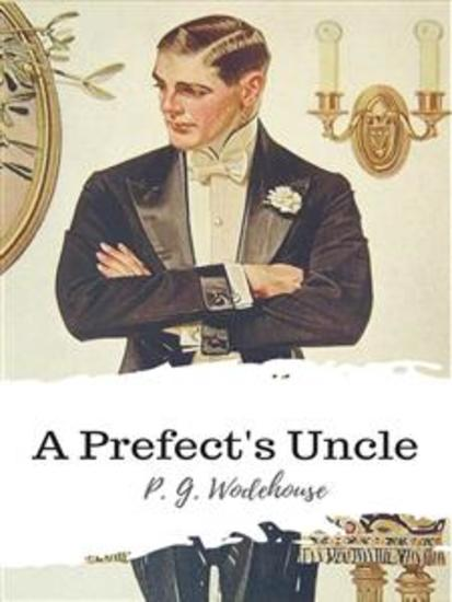 A Prefect's Uncle - cover