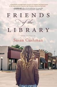 Read Friends of the Library, by Susan Cushman