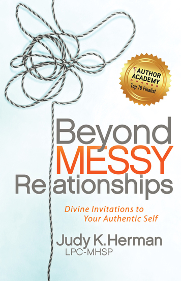 Beyond Messy Relationships - Divine Invitations to Your Authentic Self - cover
