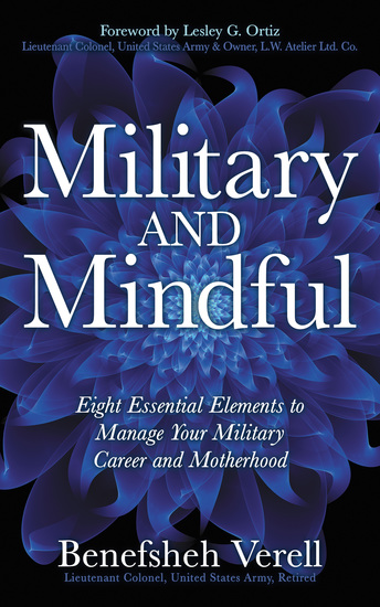 Military And Mindful - Eight Essential Elements to Manage Your Military Career and Motherhood - cover