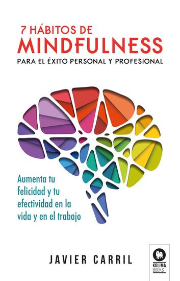 7 hábitos de mindfulness para el éxito personal y profesional - cover