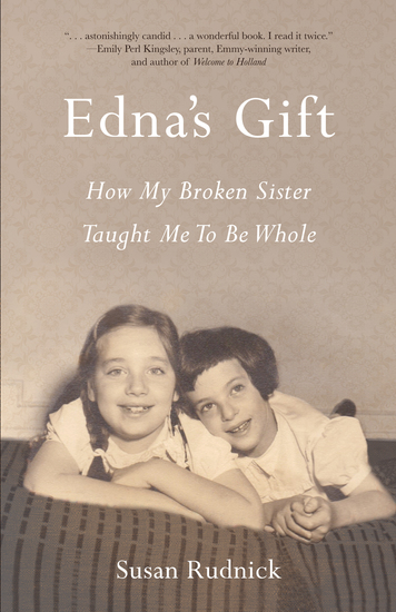 Edna's Gift - How My Broken Sister Taught Me to Be Whole - cover