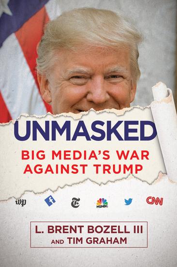 Unmasked - Big Media's War Against Trump - cover