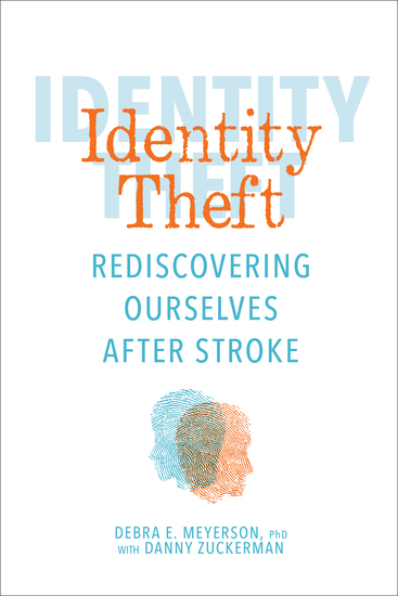 Identity Theft - Rediscovering Ourselves After Stroke - cover