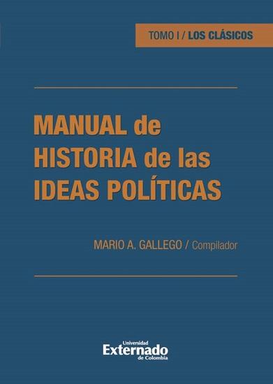 Manual de historia de las ideas políticas - Tomo I Los clásicos - cover