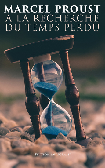 A la recherche du temps perdu (Edition intégrale) - cover