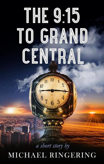The 9:15 to Grand Central - cover
