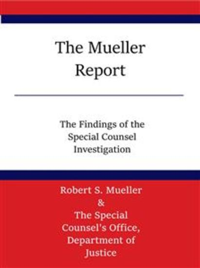 The Mueller Report - The Findings of the Special Counsel Investigation - cover