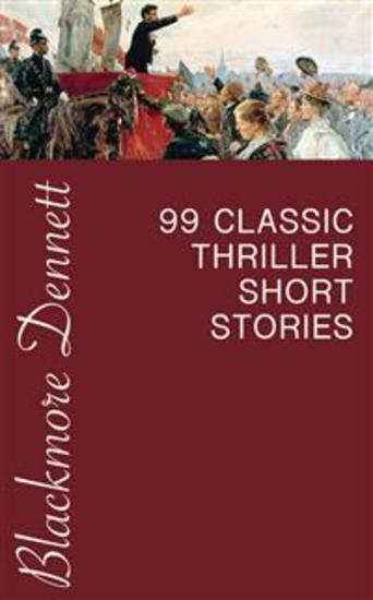 99 Classic Thriller Short Stories - cover