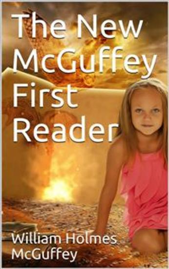 The New McGuffey First Reader - cover