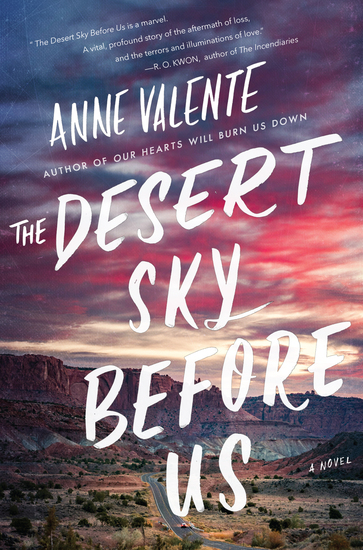 The Desert Sky Before Us - A Novel - cover