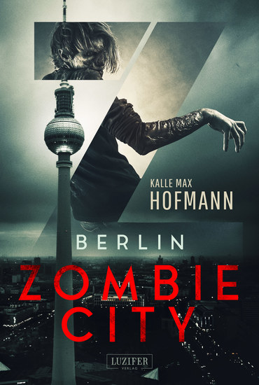 BERLIN ZOMBIE CITY - Horrorthriller - cover