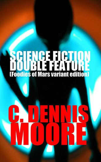 Science Fiction Double Feature (Foodies of Mars variant) - cover