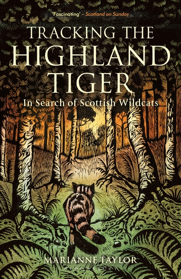 Tracking The Highland Tiger - In Search of Scottish Wildcats - cover