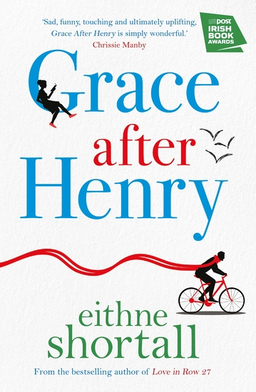 Grace After Henry - Winner of The Big Book Awards 2018 - cover