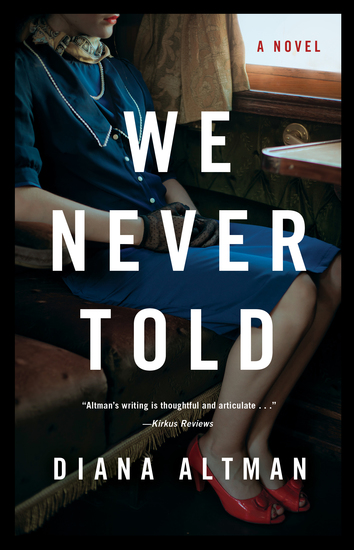 We Never Told - A Novel - cover