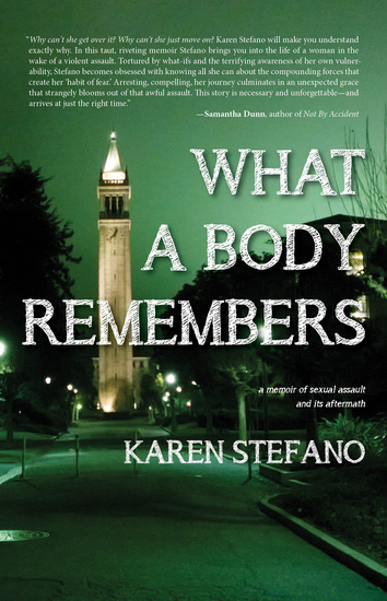 What A Body Remembers - A Memoir of Sexual Assault and Its Aftermath - cover