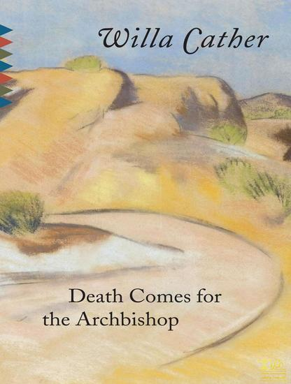 Death Comes for the Archbishop - cover