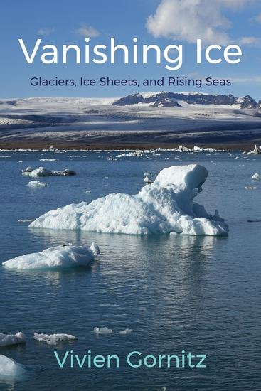 Vanishing Ice - Glaciers Ice Sheets and Rising Seas - cover
