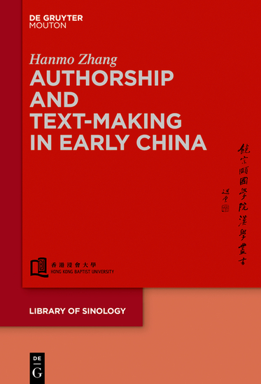 Authorship and Text-making in Early China - cover