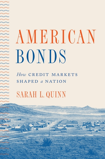 American Bonds - How Credit Markets Shaped a Nation - cover