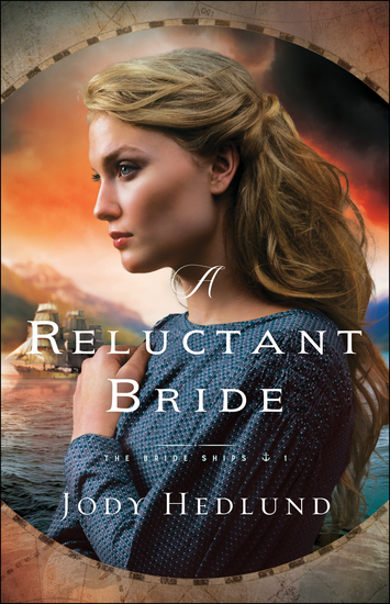 A Reluctant Bride (The Bride Ships Book #1) - cover