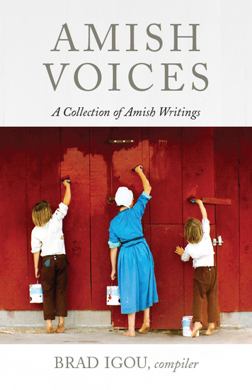 Amish Voices - A Collection of Amish Writings - cover