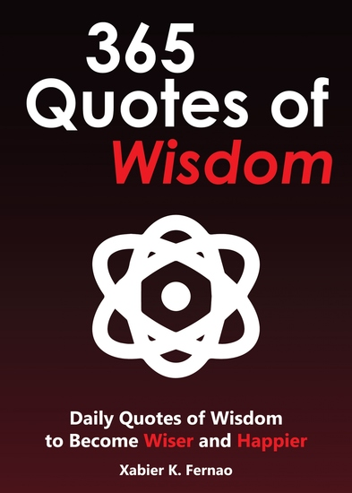 365 Quotes of Wisdom - Daily Quotes of Wisdom to Become Wiser and Happier - cover