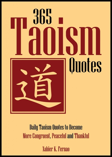 365 Taoism Quotes - Daily Taoism Quotes to Become More Congruent Peaceful and Thankful - cover