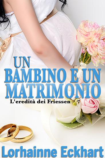 Un bambino e un matrimonio - cover